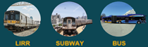 LIRR, Subway, and Bus