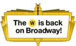 Graphic: The W returns to Broadway!