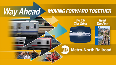 Metro-North's Way Ahead Plan!
